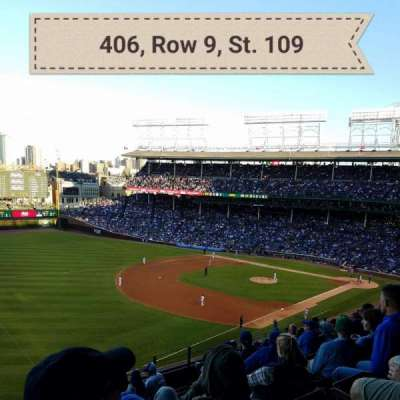 Wrigley Field, section: 406, row: 9, seat: 109